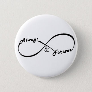 Always and Forever Infinity sign button