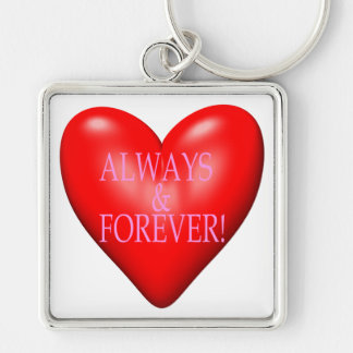 Always And Forever Keychain