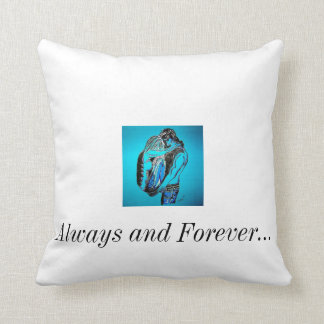 Always and Forever... Throw Pillow