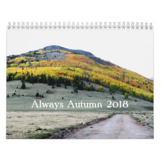 Always Autumn 2018 Calendar by pennysart