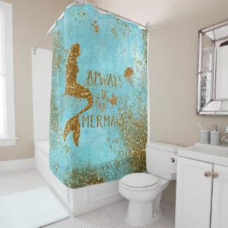 Always be a mermaid- gold glitter mermaid vision