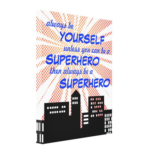 Always Be A Superhero Comic Book Boys Wall Art
