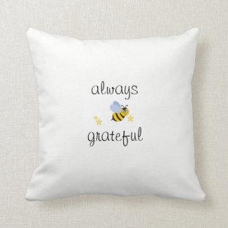 Always Be Grateful Pillow