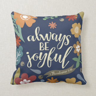 Always Be Joyful Cotton Pillow