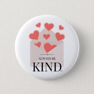 Always Be Kind 2 Inch Round Button