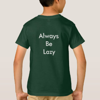 'Always Be Lazy' Cat Kid's T-Shirt