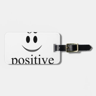 always be positive luggage tag