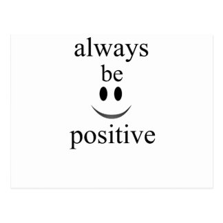 always be positive postcard