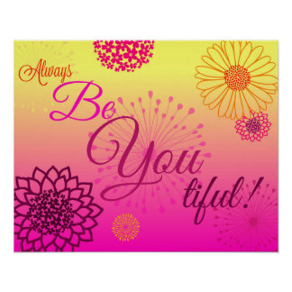 Always BE You tiful! Poster