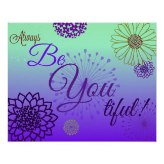 Always BE You tiful! Poster 2