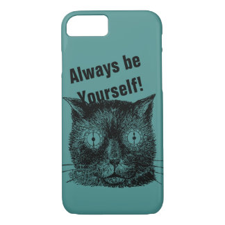 Always be yourself Cat motivational Cell cover