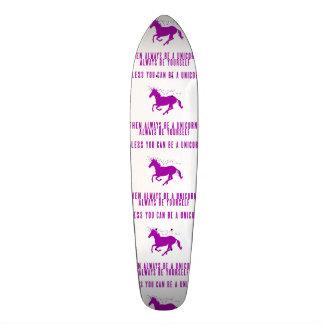 Always Be Yourself Skateboard Deck