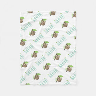 Always Be Yourself Unless You Can Become A Sloth Fleece Blanket