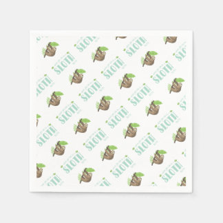 Always Be Yourself Unless You Can Become A Sloth Paper Napkin