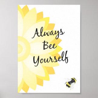 Always Bee Yourself Print
