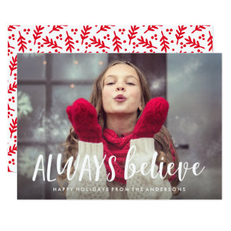 "Always Believe Holiday Photo Card 5"" X 7"" Invitation Card"