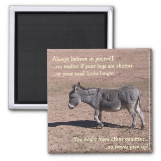 Always believe in yourself magnet