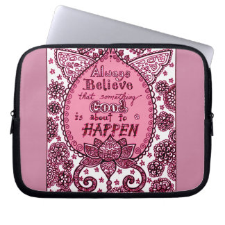 Always Believe Laptop Sleeve