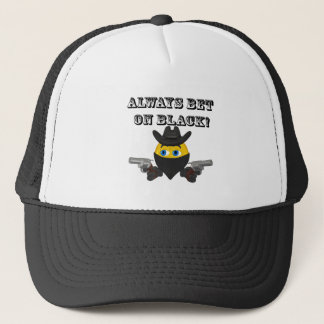 Always Bet On Black Trucker Hat