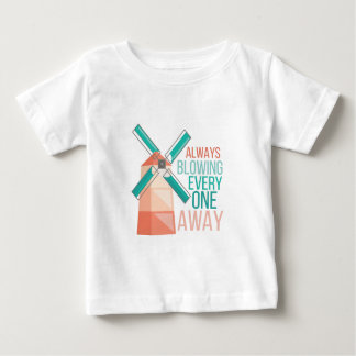 Always Blowing Baby T-Shirt