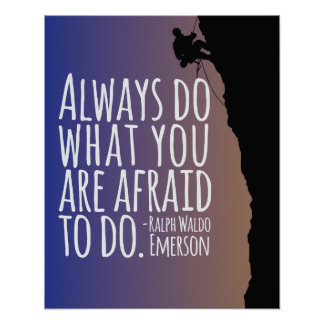 'Always do what you are afraid to do' quote poster