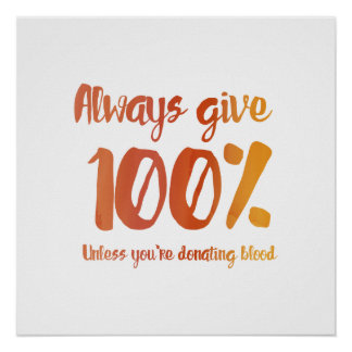 Always Give 100% Poster