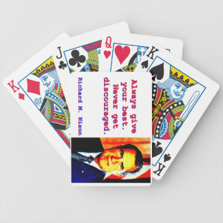 Always Give Your Best - Richard Nixon Bicycle Playing Cards