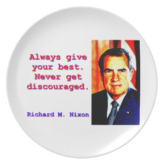 Always Give Your Best - Richard Nixon Dinner Plate