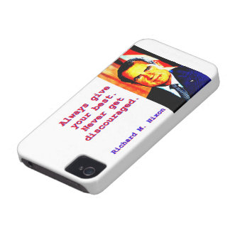 Always Give Your Best - Richard Nixon iPhone 4 Cover