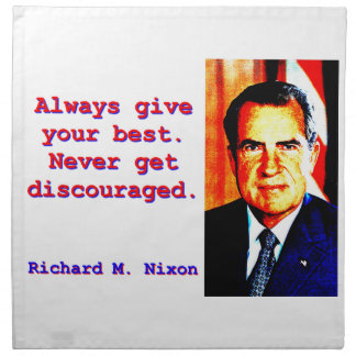 Always Give Your Best - Richard Nixon Napkin
