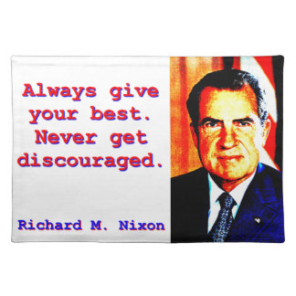 Always Give Your Best - Richard Nixon Placemat