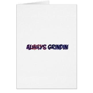 """""""Always Grinding"""" apparels Card"""