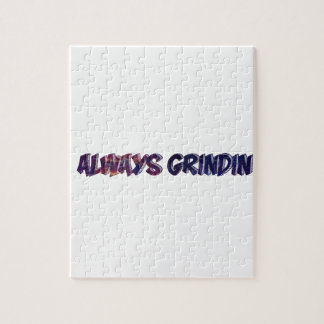 """Always Grinding"" apparels Jigsaw Puzzle"