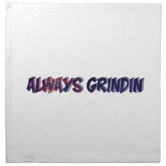 """Always Grinding"" apparels Napkin"