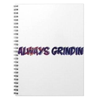"""""""Always Grinding"""" apparels Notebook"""