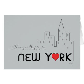 Always Happy in New York Greeting Card