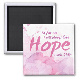 Always Have Hope Magnet