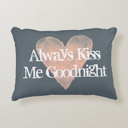 ALWAYS KISS ME GOOD NIGHT vintage accent pillows