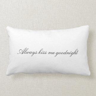 Always Kiss Me Goodnight Lumbar Pillow