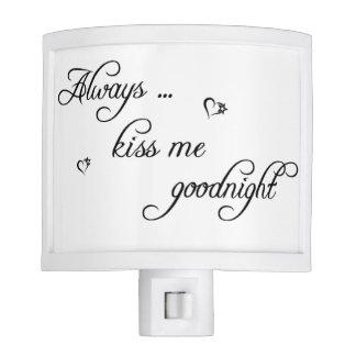 Always Kiss Me Goodnight Night Light