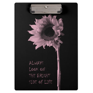 """""""Always Look on the Bright Side of Life"""" Sunflower Clipboards"""