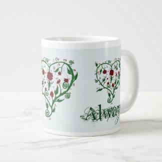 Always Love Giant Coffee Mug