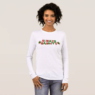 Always Naughty, Never Nice Roller Derby Christmas Long Sleeve T-Shirt