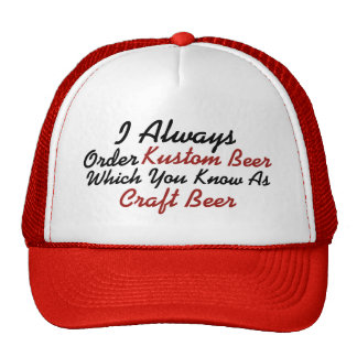 Always Order Kustom Beer Trucker Hat