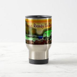 Always Ready To Roll Travel Mug