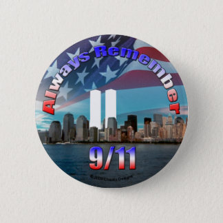 Always Remember 9/11 2 Inch Round Button