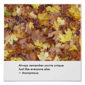Always remember you're unique. poster