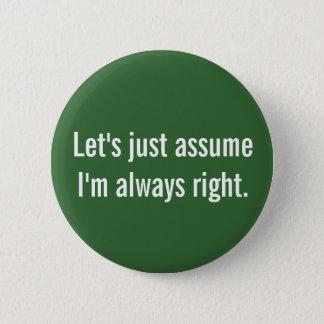 Always Right Button