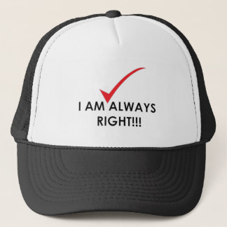Always Right -Hat Trucker Hat