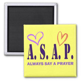 ALWAYS SAY A PRAYER MAGNET